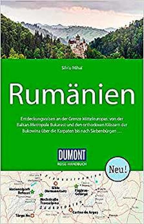 Silviu Mihai: Rumänien, Reisehandbuch.  | Foto: Dumont Verlag