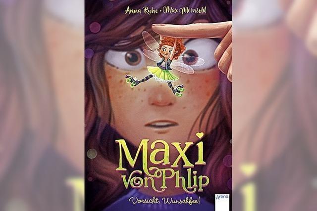 BUCHTIPP: Maxi, die verrückte Fee