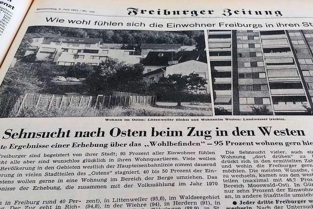 Schon 1971 waren die beliebtesten Wohnlagen im Freiburger Osten