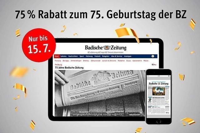 BZ-Geburtstagsangebot: 75 Prozent Rabatt auf unsere Digital-Pakete!