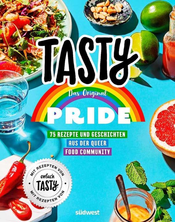 Tasty Pride – 75 Rezepte und Geschichten aus der Queer Food Community  | Foto: Südwest-Verlag