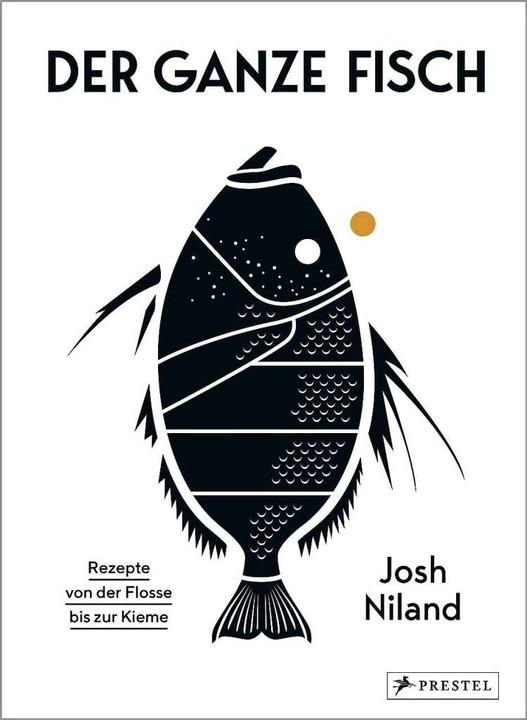 Josh Niland: Der ganze Fisch    Foto: Prestel-Verlag